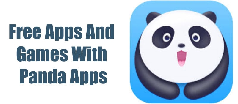 Free Apps And Games With Panda Apps